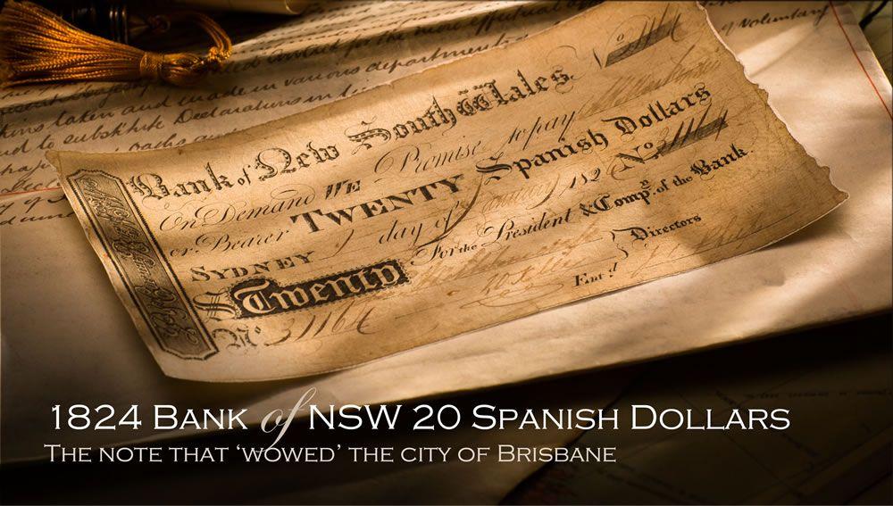 1824 Spanish Dollar - The banknote that wowed Brisbane