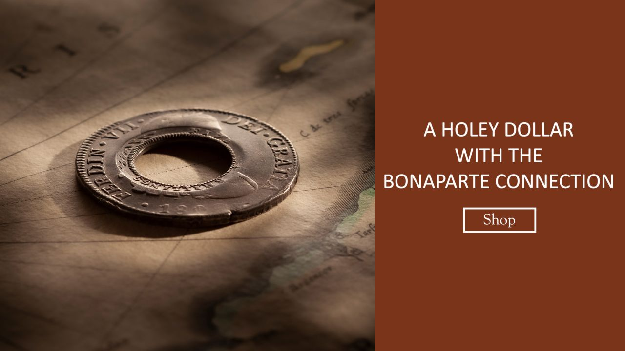 Banner-1813-Holey-Dollar-REV-1809-Ferdinand-VI-36314-February-2021