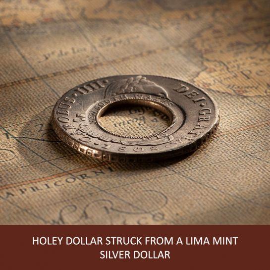 Article-1-1808-Holey-Dollar-Lima-Mint-38064-April-2021